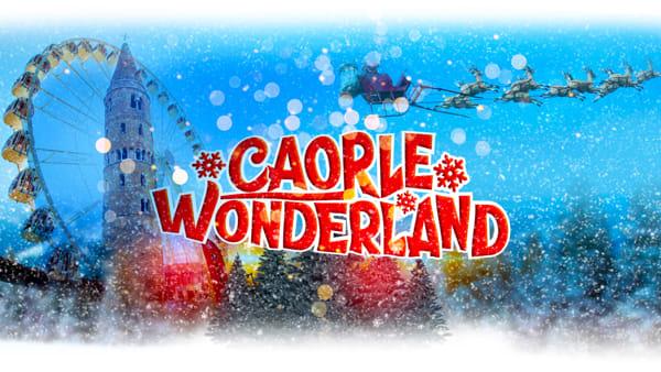 Caorle Wonderland: il Natale 2019 tra attrazioni, mercatini e stand gastronomici