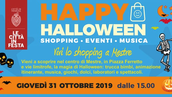 Happy Halloween: shopping, eventi e musica in centro a Mestre