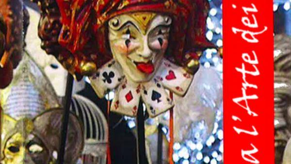 Il Carnevale di Venezia della compagnia l'Arte dei Mascareri