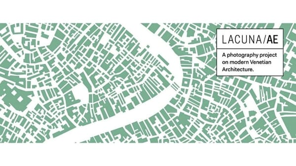 """""""LACUNA/AE"""": 17 fotografi raccontano identità e architettura Moderna di Venezia"""