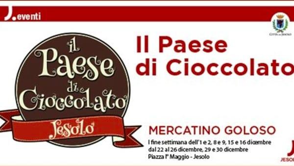 Natale 2018, torna a Jesolo il Paese di Cioccolato: mercatino goloso