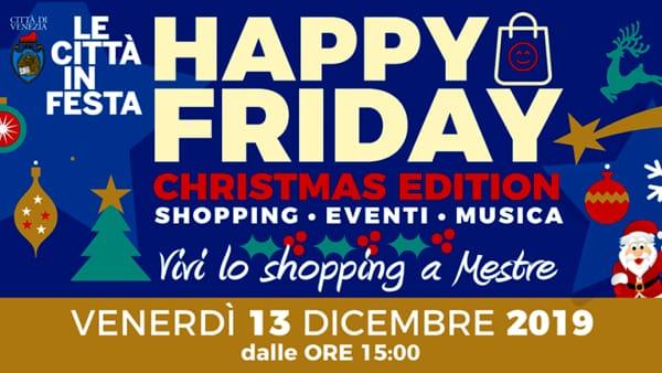 Happy Friday di Natale in centro a Mestre: shopping, spettacoli e silent party